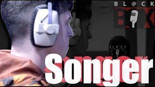 Songer   BL@CKBOX S13 Ep. 102