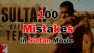 100 Mistakes In SULTAN movie