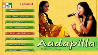 Madhu Priya Super Hit Songs | Aadapilla | Janapadalu | Juke Box