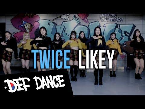 TWICE(트와이스) - LIKEY(라이키) 댄스학원 No.1 KPOP DANCE COVER / 데프수강생 월말평가 방송댄스 안무 가수오디션 정보 실용음악 보컬 미디 랩