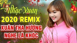 Mẹ Ơi Con Xuân Này Vắng Nhà - LK Nhạc Xuân 2020 Remix Cho Những Ai Xa Nhà - Chào Xuân Canh Tý
