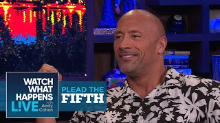 Will Dwayne Johnson Dish About Vin Diesel During Plead The Fifth? | Plead The Fifth | WWHL