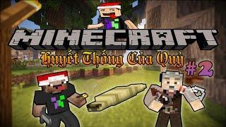 Minecraft Huyết Thống Của Quỷ - Tập 2: LÀM QUEN & NHIỆM VỤ THÙ LAO