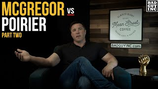 McGregor Vs Poirier 2 - What's Changed After Six Years?
