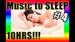 🔴 BEST instrumental MUSIC to SLEEP 😴 10HRS!!! ✅ #4