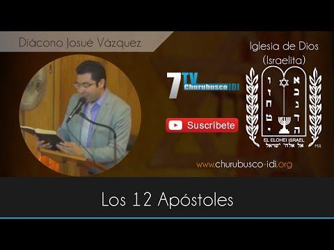 Diácono Josué Vázquez - Los 12 Apóstoles (18-Oct-2012)