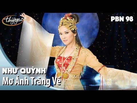 PBN98 | Như Quỳnh - Mơ Ánh Trăng Về