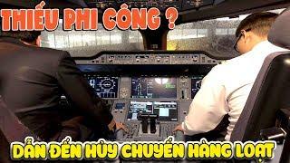 Thiếu phi công Vietjet hủy chuyến bay hàng loạt ? | Văn Hóng