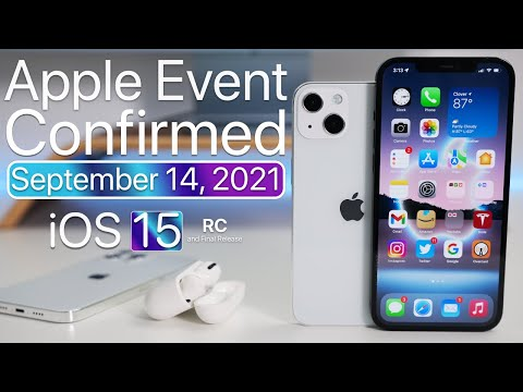 September 2021 Apple Event Confirmed - What to Expect, iOS 15 Release and more