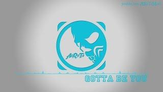 Gotta Be You by Abraham Lan - [2000s Pop Music]