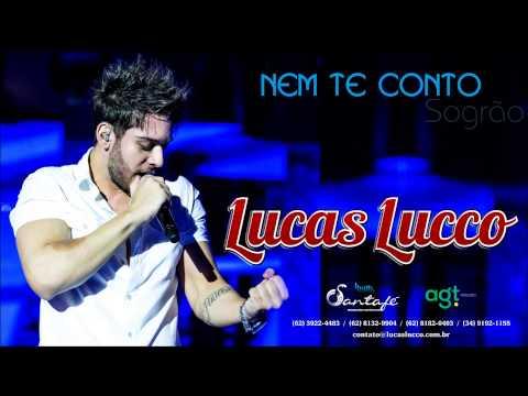 Baixar Lucas Lucco - Nem Te Conto (Sogrão)