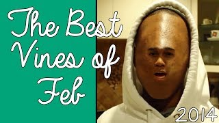 The BEST VINES of FEBRUARY 2014! (50+ New VINES)