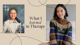 What  I Learned In Therapy