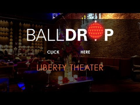 BallDrop.com Presents New Years Eve at Liberty Theater Times Square - 212-201-0735