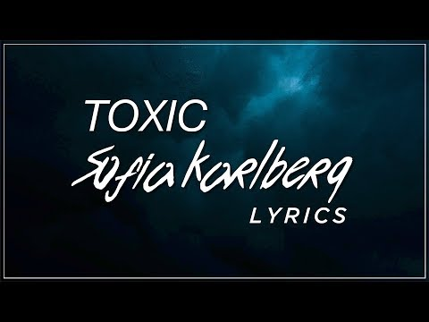 Toxic - Sofia Karlberg Lyrics (Britney Spears Cover)