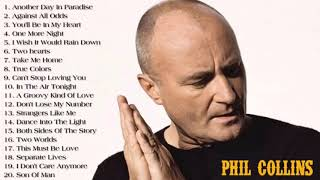 Phil Collins Best Songs - Phil Collins Greatest Hits Full Album - The Best Of Phil Collins