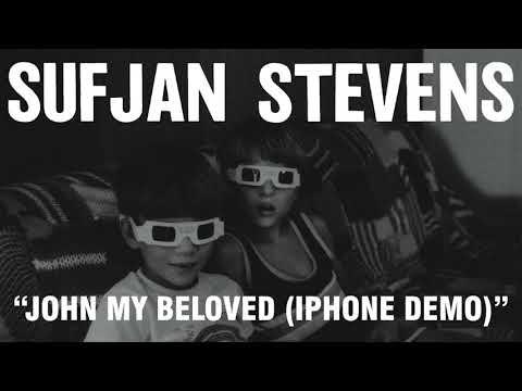 Sufjan Stevens - John My Beloved iPhone Demo (Official Audio)