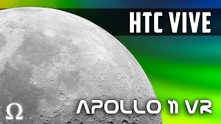 A BREATHTAKING JOURNEY TO THE MOON! | APOLLO 11 VR HTC Vive Virtual Reality Gameplay