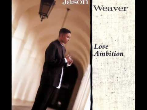 Jason Weaver - Love Ambition