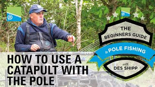 A thumbnail for the match fishing video How To Use A Catapult When Pole Fishing | The Beginners Guide To Pole Fishing With Des Shipp
