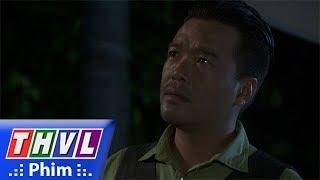THVL | Phận làm dâu - Tập 16[1]: Tài nghi ngờ Dung có điều mờ ám nên về nhà đột xuất để kiểm tra