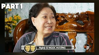 Nghệ Sĩ NGỌC HƯƠNG - Cải Lương Gìn Vàng Giữ Ngọc với Hồng Loan (Part 1)