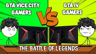 GTA Vice City Gamers VS GTA IV Gamers