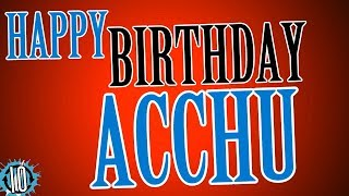 HAPPY BIRTHDAY ACCHU! 10 Hours Non Stop Music & Animation For Party Time #Birthday #Acchu