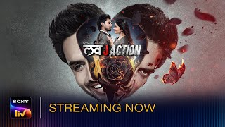 Love JAction SonyLIV Web Series