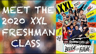 XXL 2020 Freshman Class Revealed - Official Announcement
