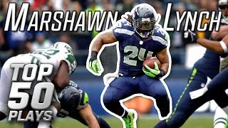 Marshawn Lynch Top 50 Most Astonishing Plays of All-Time! | NFL Highlights