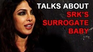 Priyanka Chopra avoids questions on Sharukh's surrogate baby