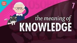 The Meaning of Knowledge: Crash Course Philosophy #7 - YouTube