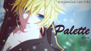 【鏡音レン V4X】Palette 【VOCALOID4 Cover】