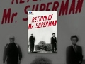 Button to run clip #1 of 'Return of Mr. Superman'