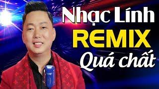 LK Xin Anh Giữ Trọn Tình Quê - Nhạc Lính Xưa Remix MỚI ĐÉT | Nhạc Lính Để Đời Càng Nghe Càng Nghiện