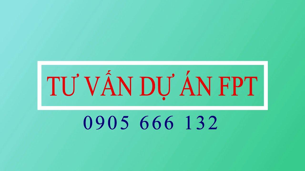 Cập nhật bảng hàng mới nhất FPT City có sổ, LH 0905 666 132 video