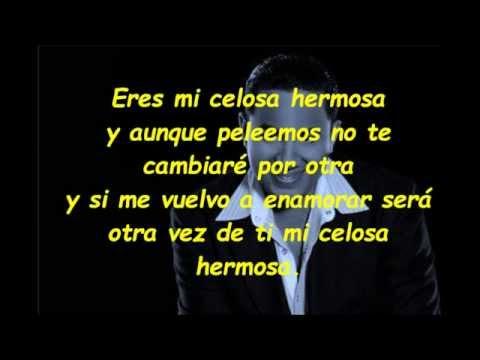 Mi Celosa Hermosa Letra Felipe Pelaez