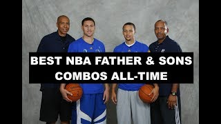 Ranking The 15 BEST NBA Father & Son Duos All-Time