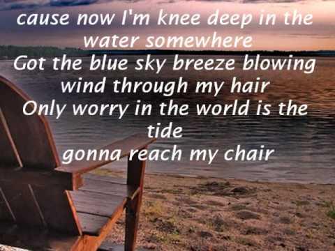 Knee Deep by zac brown band lyrics