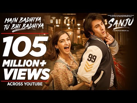 Main Badhiya Tu Bhi Badhiya Video - Ranbir Kapoor - Sonam Kapoor - Sonu Nigam - Sunidhi Chauhan