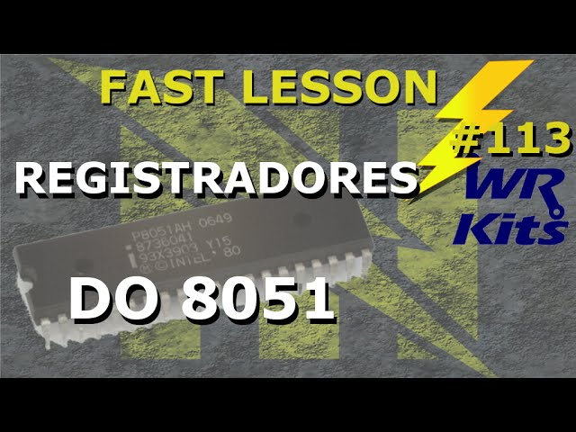 SETANDO OS REGISTRADORES DO 8051 | Fast Lesson #113