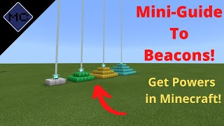 Minecraft Bedrock: Mini-Guide to Beacons