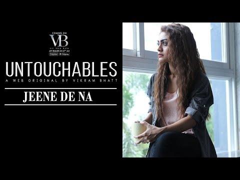 JEENE DE NA Lyrics - Untouchables (Vikram Bhatt Web-series Song) | Raj Barman