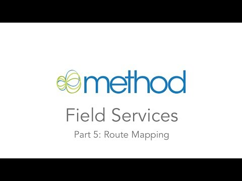 [Method CRM] Field Services 05: Route Mapping