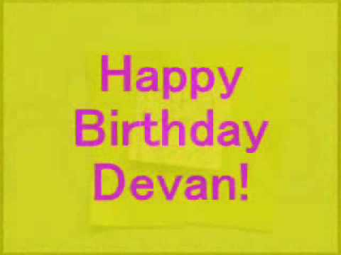 Happy Birthday Devan Youtube