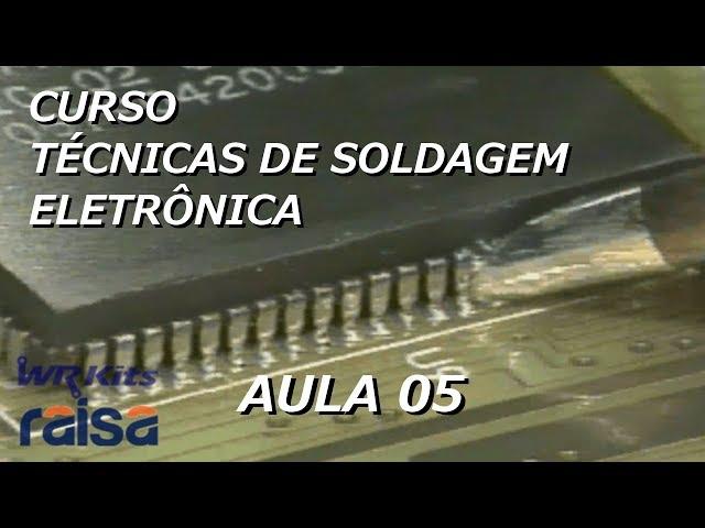 LIGAS E FLUXOS DE SOLDA | Curso Soldagem Eletrônica #05