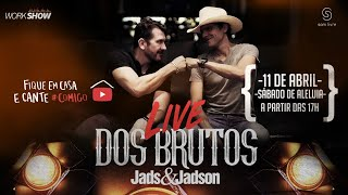 Jads e Jadson - Live Dos Brutos!