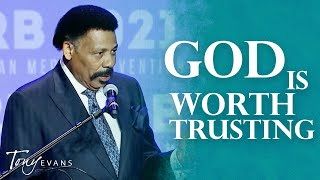 Trusting The God You Believe In | Sermon by Tony Evans