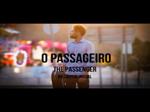 Baixar Capital Inicial - O Passageiro (The Passenger) Lyric Video English